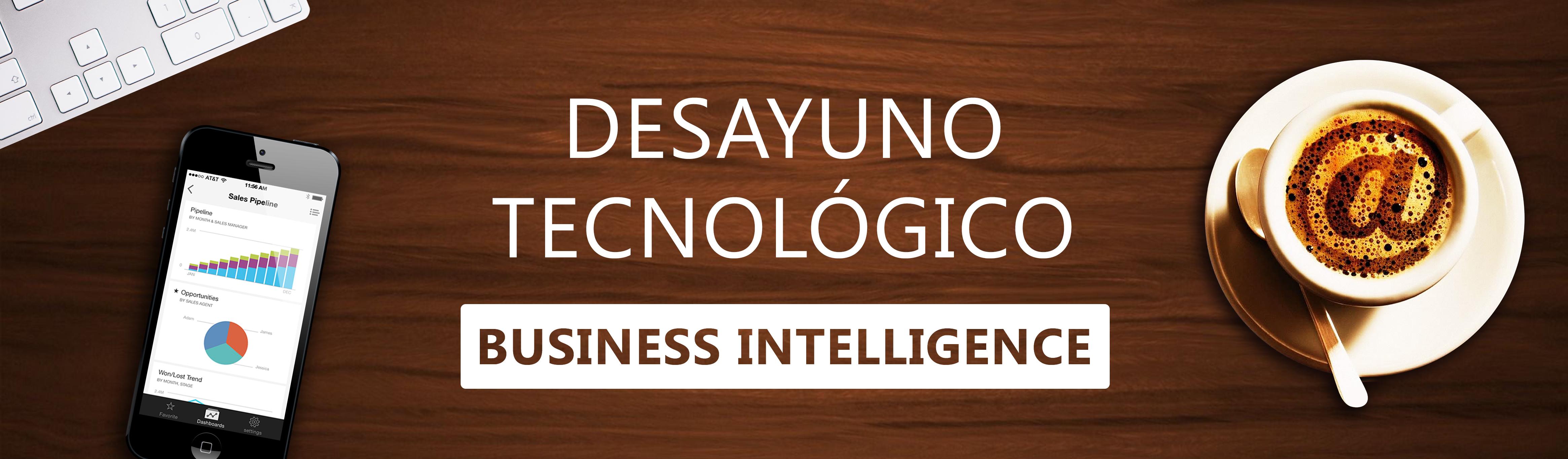 Desayuno tecnológico – Business Intelligence