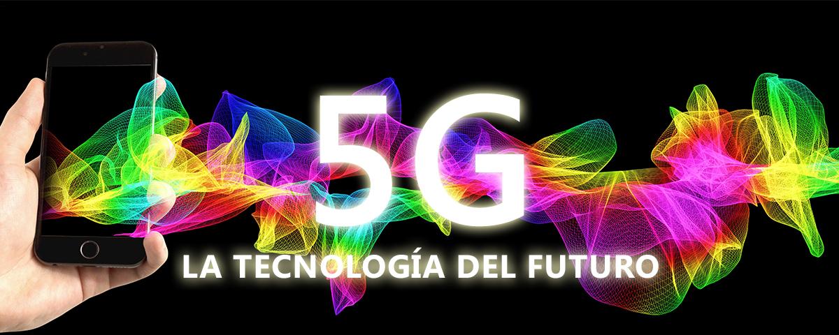5G: El futuro ya está aquí